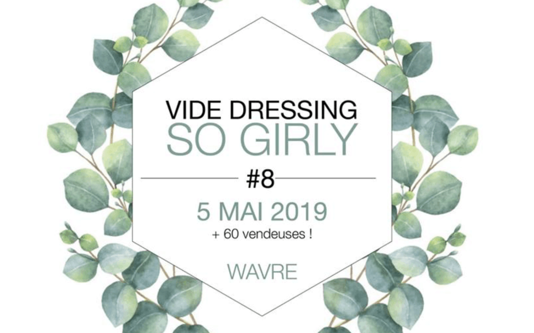"Vide Dressing ""So Girly"" #8 – Wavre"